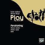 Flavio Rago/Carlo Galliani: Play My Blues