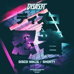 DISASZT - Disco Ninja/Shorty (Front Cover)