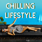 VARIOUS: Chilling Lifestyle