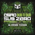 Dub Fi Dub Subzero Remix