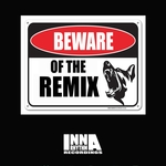 Beware Of The Remix