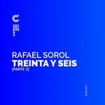 RAFAEL SOROL - Treinta Y Seis Part 2 (Front Cover)