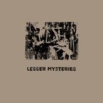 Lesser Mysteries