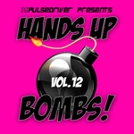 Pulsedriver/Various: Hands Up Bombs! Vol 12