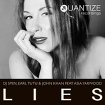 DJ SPEN/EARL TUTU/JOHN KHAN feat ASIA YARWOOD - Lies (Front Cover)