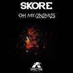 SKORE - Oh My/Enemies (Front Cover)