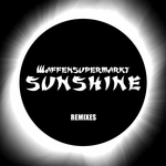 WAFFENSUPERMARKT - Sunshine (Remixes) (Front Cover)