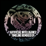 ARTIFICIAL INTELLIGENCE - Timeline Remixed EP (Front Cover)