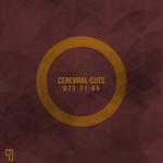 CEREBRAL-CUTS - D73-71-85 (Front Cover)