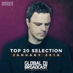 MARKUS SCHULZ/VARIOUS - Global DJ Broadcast - Top 20 January 2018 (Front Cover)