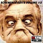 Screwface Edits Vol 2