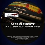 Sacred Selections Of Deep House