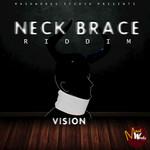 Neck Brace Riddim