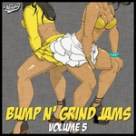 Bump N' Grind Jams Vol 5