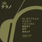Elektrax Music Techno: Best Of 2017 (unmixed tracks)