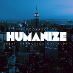 Humanize Remixes