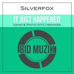It Just Happened (Remixes)
