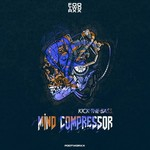 MIND COMPRESSOR - Kick The Bass (Front Cover)