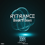 RYTRANCE - Break It Down (Front Cover)