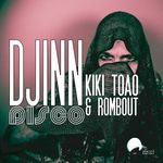 KIKI TOAO & ROMBOUT - Djinn Disco (Front Cover)