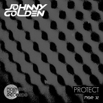 JOHNNY GOLDEN - Protect (Front Cover)