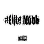 #EliteMobb (Explicit)