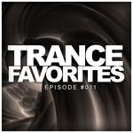Trance Favorites: Episode #011