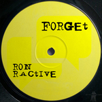 RON RACTIVE - Forget (Front Cover)