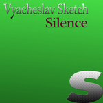 VYACHESLAV SKETCH - Silence (Front Cover)