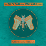 CHICK COREA/STEVE GADD BAND - Chinese Butterfly (Front Cover)
