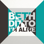 BETH DITTO - I'm Alive (Front Cover)