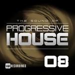 The Sound Of Progressive House Vol 08