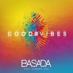 BASADA - Good Vibes (feat Camden Cox) (Front Cover)