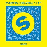 MARTIN SOLVEIG feat SAM WHITE - +1 (Front Cover)