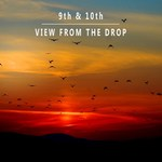 9TH & 10TH - View From The Drop (Front Cover)