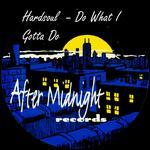 HARDSOUL - Do What I Gotta Do (Front Cover)