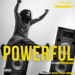 MURS feat PROPAGANDA - Powerful (Explicit) (Front Cover)