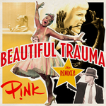 P!NK - Beautiful Trauma (The Remixes) (Front Cover)
