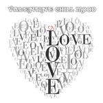 VARIOUS - Valentine Chill Mood (Front Cover)