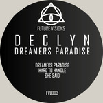 DECLYN - Dreamers Paradise (Front Cover)