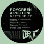 Roygreen & Protone: Neptune EP