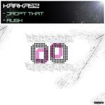KARKASZ - Drop That/Rush (Front Cover)