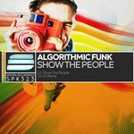 ALGORITHMIC FUNK - Show The People (Front Cover)
