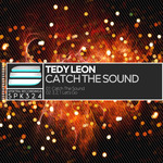 TEDY LEON - Catch The Sound (Front Cover)