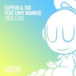 SUPER8 & TAB feat ENVY MONROE - True Love (Front Cover)