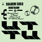 Shadow Child: Dance Trax Vol 9
