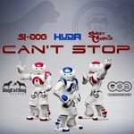 SI-DOG/HUDA HUDIA/SWEET CHARLIE - Can't Stop (Front Cover)