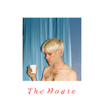 PORCHES - The House (Front Cover)