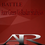 RUSLAN SHALBEKOV/AXOR GREEN - Battle (Front Cover)