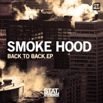 SMOKE HOOD - Back To Back EP (Front Cover)